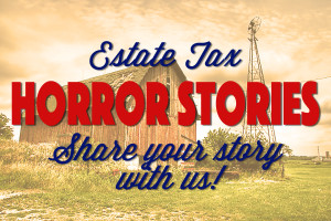estate tax horror stories