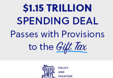$1.15 Trillion Spending Deal Passes with Provisions to Gift Tax