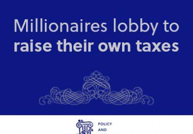 Millionaires lobby to raise their own taxes